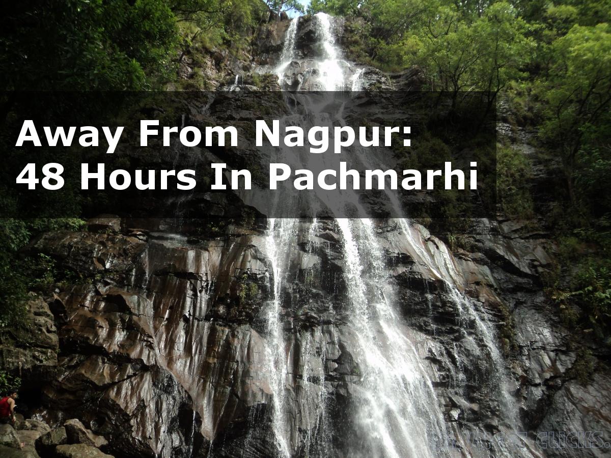 Pachmarhi, Nagpur, Maharashtra, Madhya Pradesh, Satpuras, Pipariya, Satpura Mountains, Handi Khoh Point, Bade Mahadeo, Gupt Mahadeo, Nag Panchami, Mahashivratri, Reechgarh