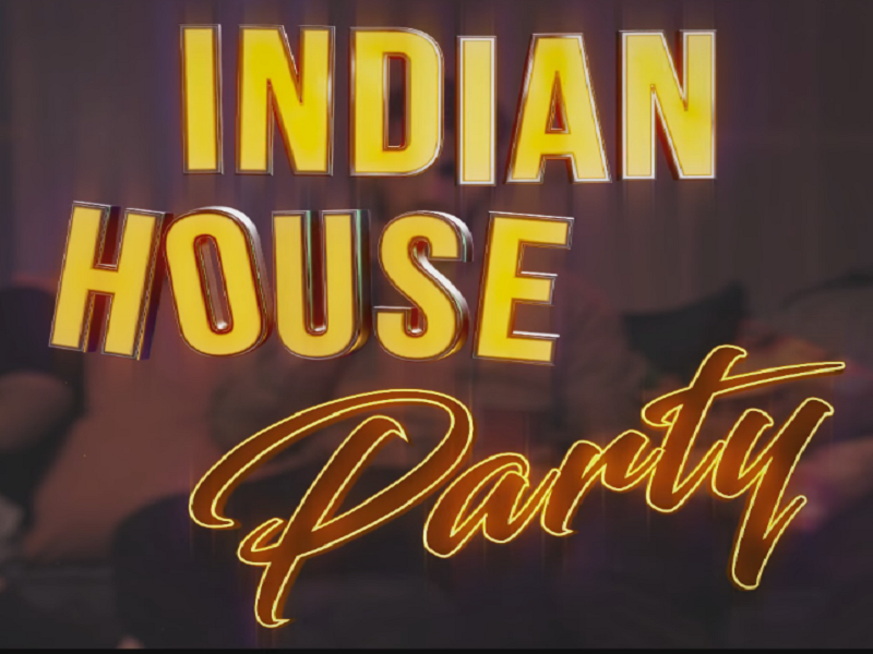 Indian House Party, Supari productions, Indian house party, A Indian House Party, #studmuccha, Realities, Realities Of Indian House Party