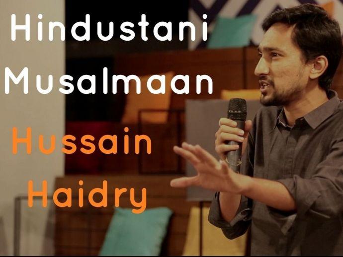 Kommune India, The Storytellers, Hussain Haidry, Indian Muslim, Hindustani Musalmaan, Gaurav Kapoor, Mini Mathur, A veteran Storyteller, Hussain Haidry's poem