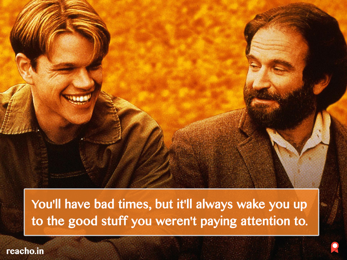 Good Will Hunting Quotes 5 Quotes From Good Will Hunting To Get You Through The Worst Of  Good Will Hunting Quotes