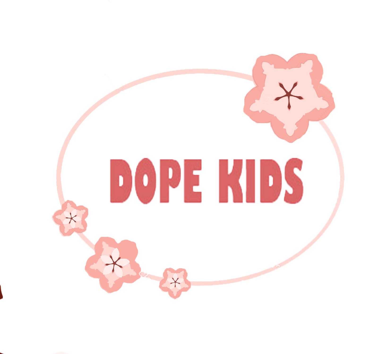 Dope Kids