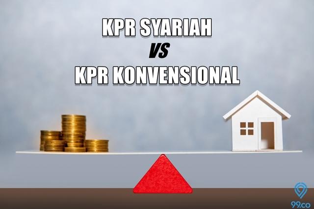 Perbedaan KPR Syariah dan Konvensional serta Simulasi KPR-nya