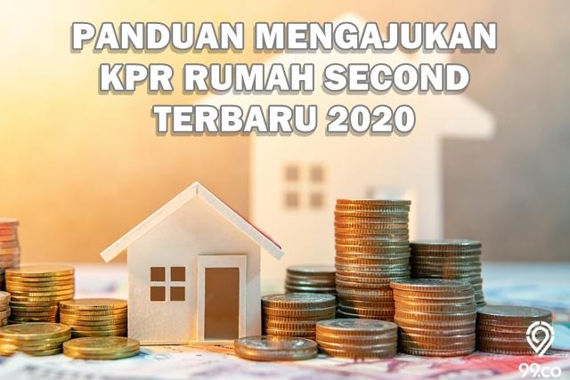 Panduan Lengkap Mengajukan KPR Rumah Second Tahun 2020