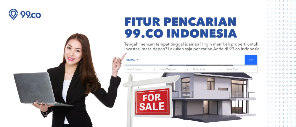 Mengenal 3 Fitur Pencarian di Situs Properti 99.co Indonesia