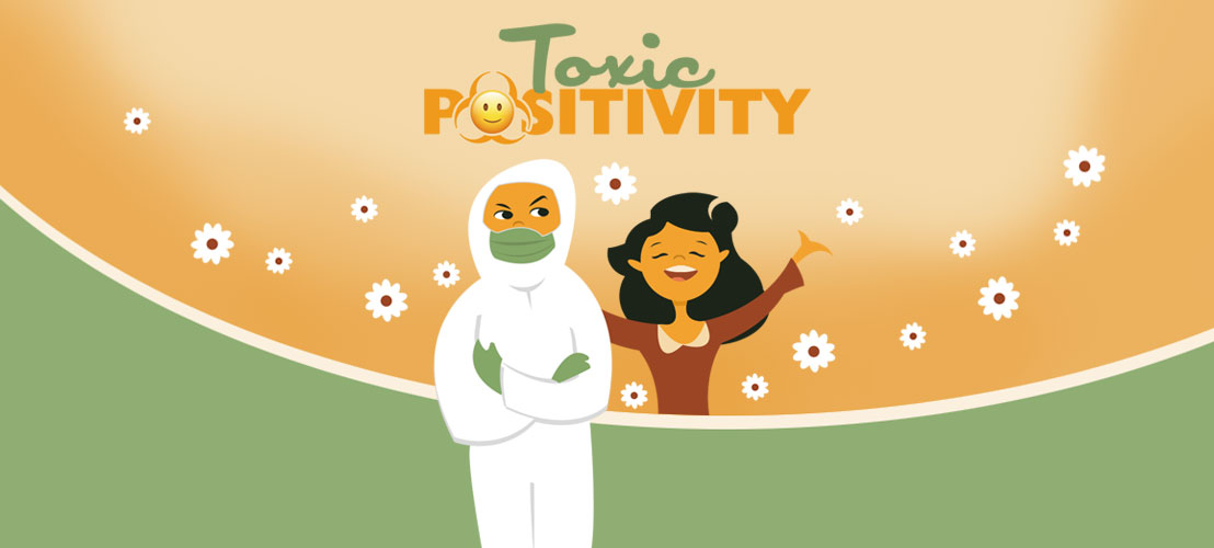 Toxic Positivity in the time of Covid