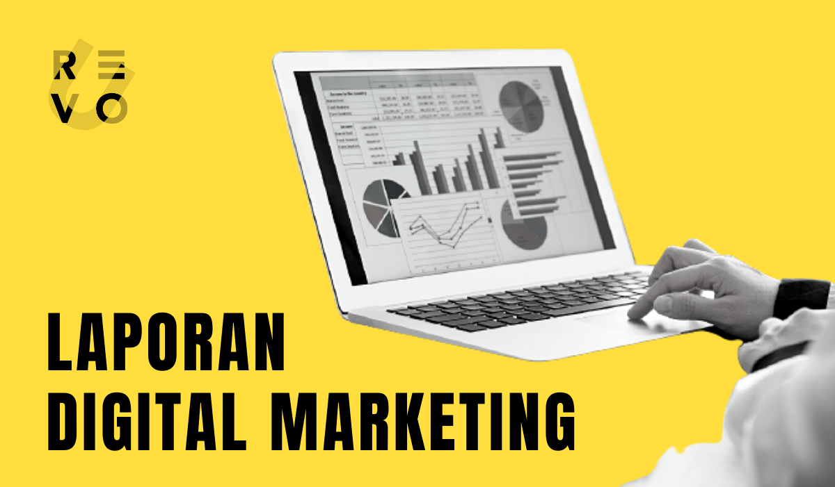 Panduan Laporan Digital Marketing