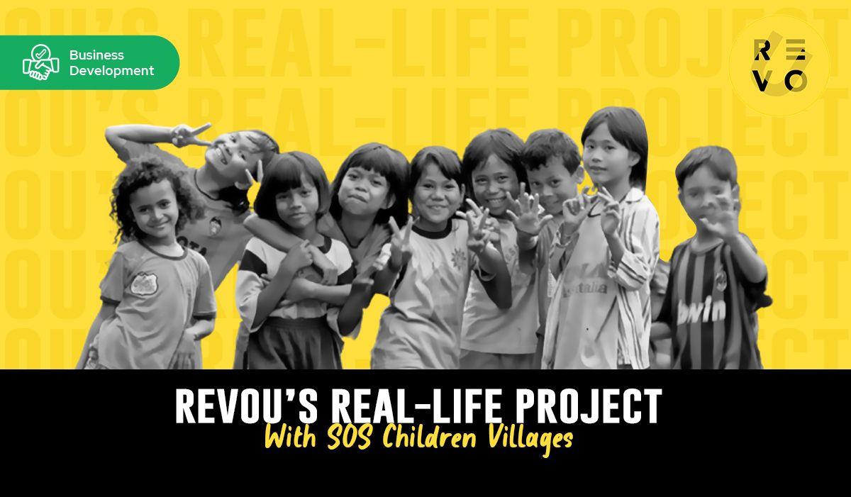 RevoU's Real-life Project: 43 Juta Rupiah & 150 Donatur Baru untuk SOS Children's Villages