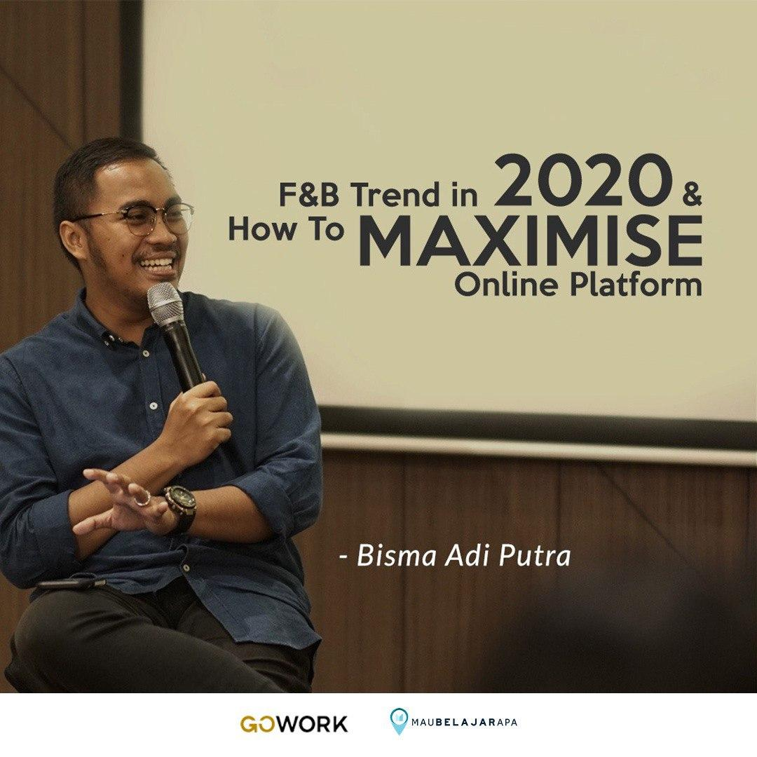 Foodpreneurs Class: F&B Trend in 2020 & How To Maximise Online Platform