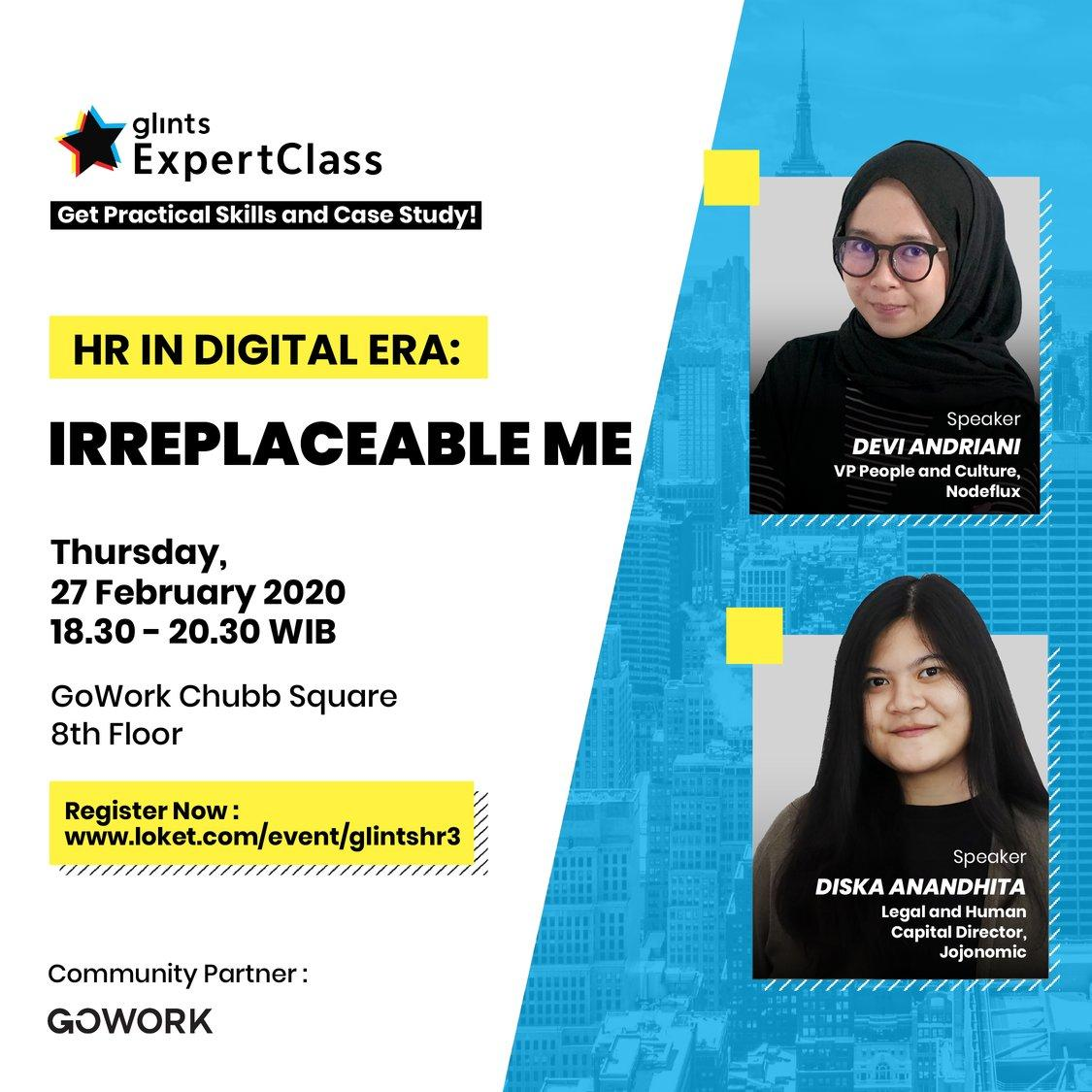 Glints Expert Class - HR in Digital Era : Irreplaceable Me