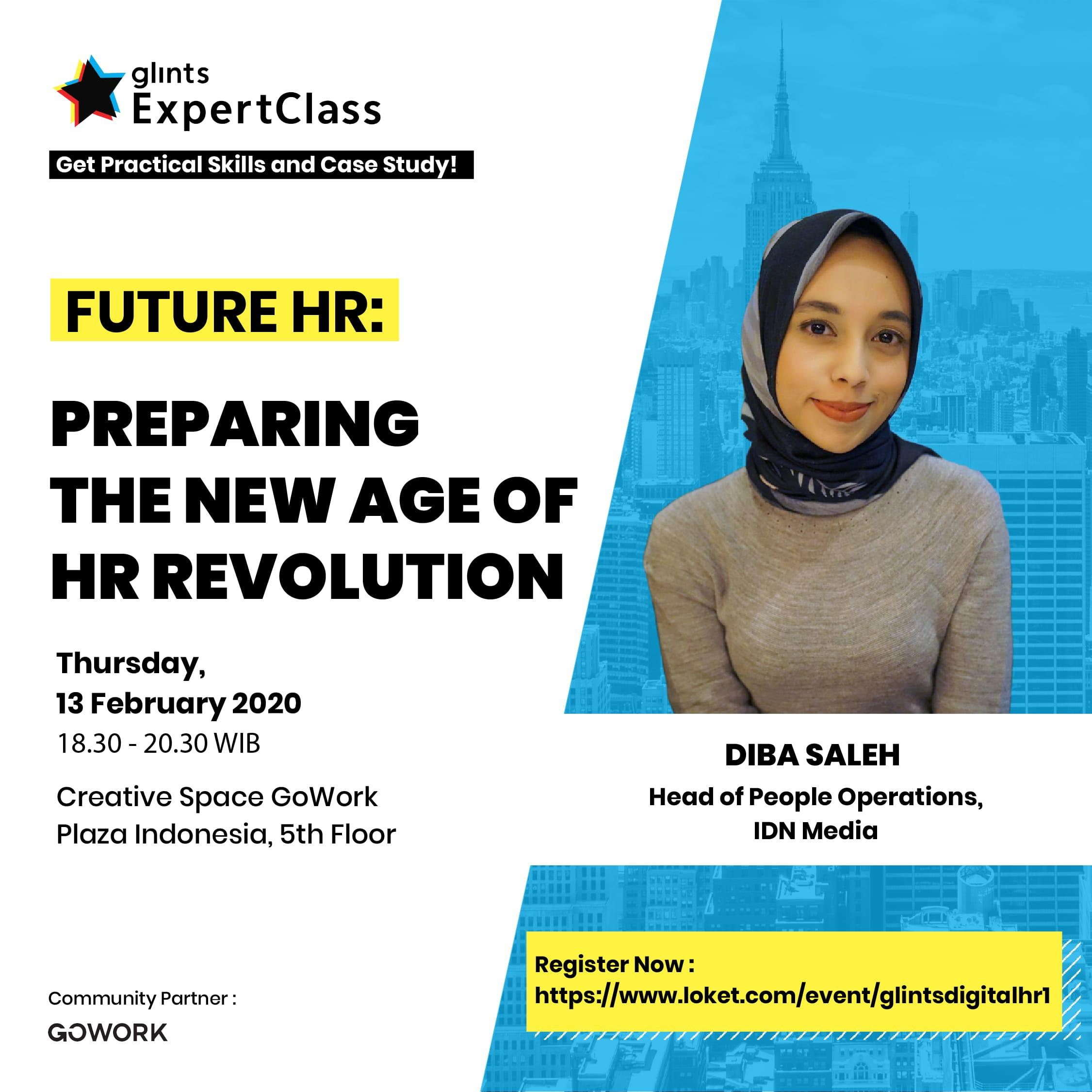 Glints Expert Class - Future HR : Preparing the New Age of HR Revolution