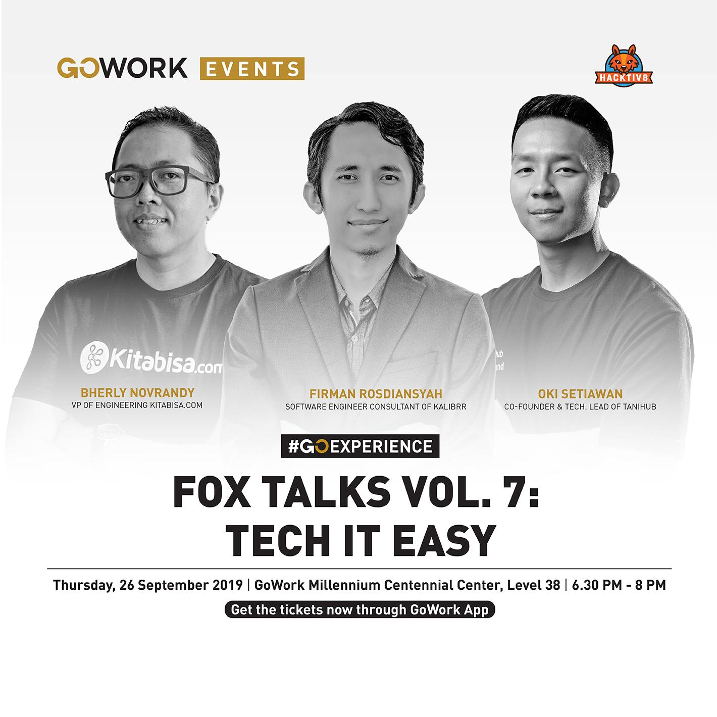 Fox Talks Vol. 7 : Tech it Easy