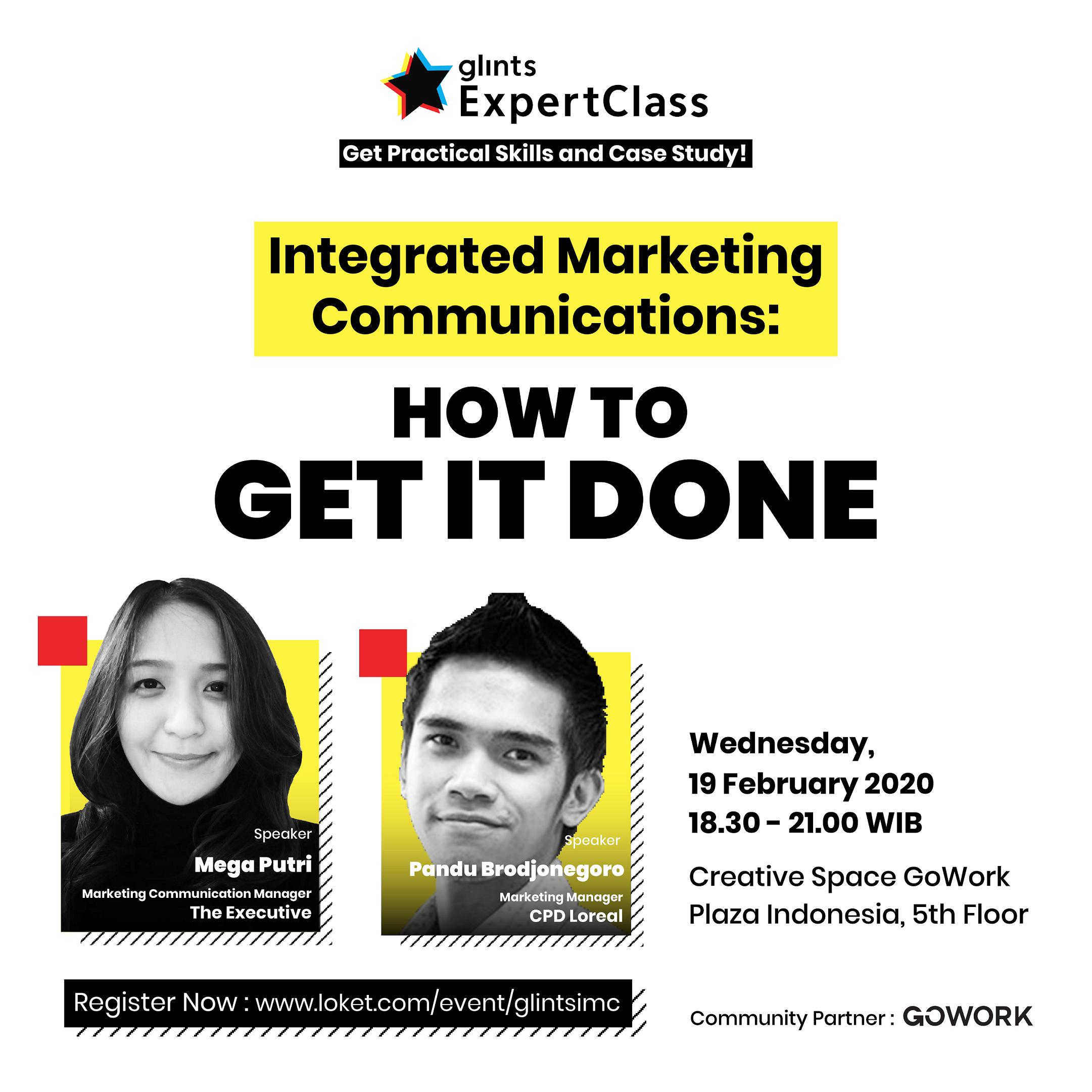 Glints Expert Class - Integrated Marketing Communications: How to Get It Done