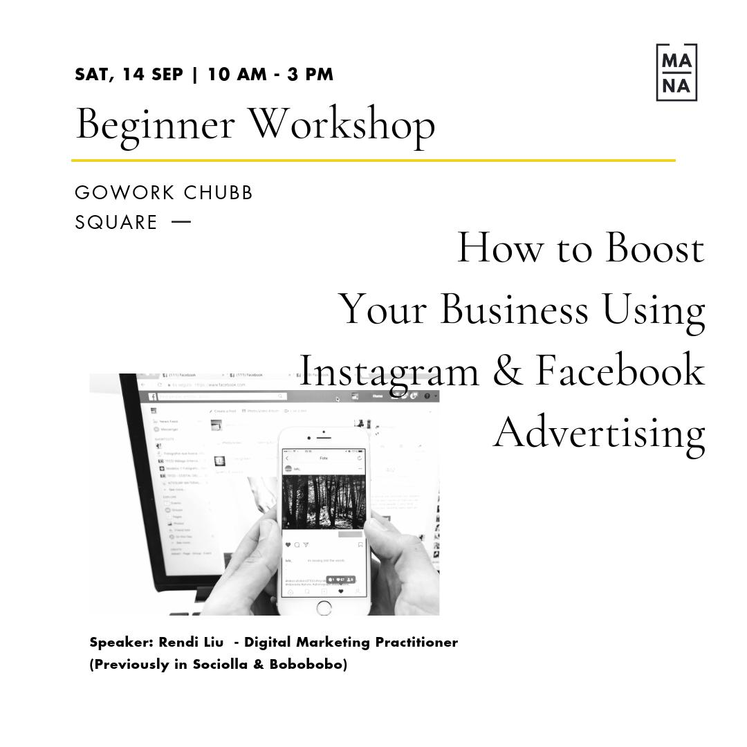 MANA CLASS : How to Boost Your Business Using Instagram & Facebook Advertising