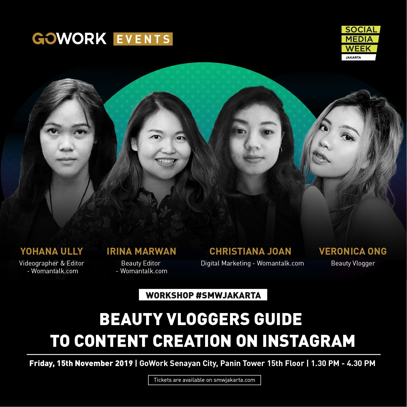 "GoWork X Social Media Week Jakarta: ""Beauty Vloggers Guide to Content Creation on Instagram"""