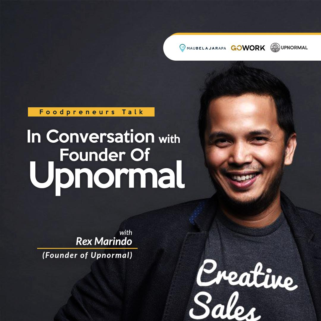 Foodpreneurs Talk : In Conversation With Founder Of UPNORMAL