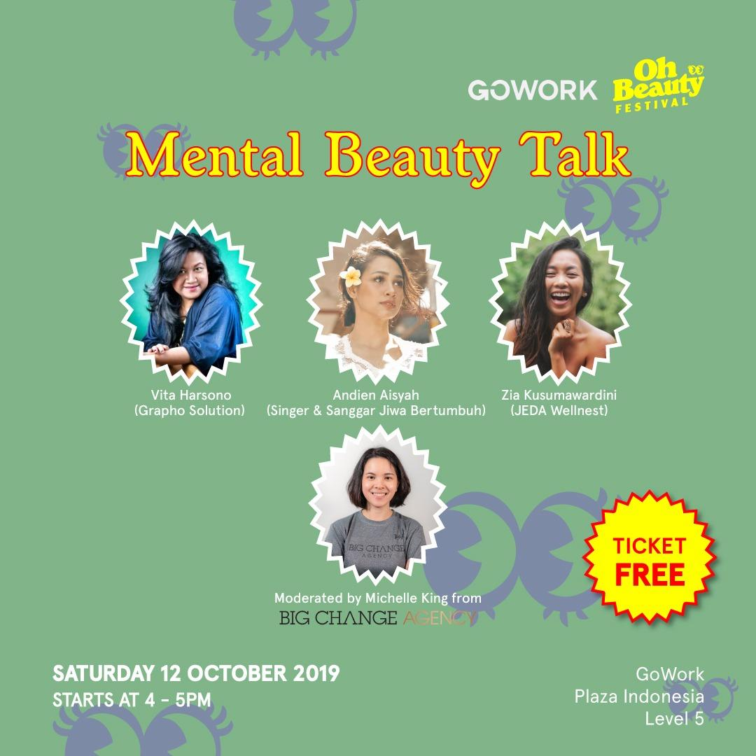 GoWork X Oh Beauty Festival : Mental Beauty Talk