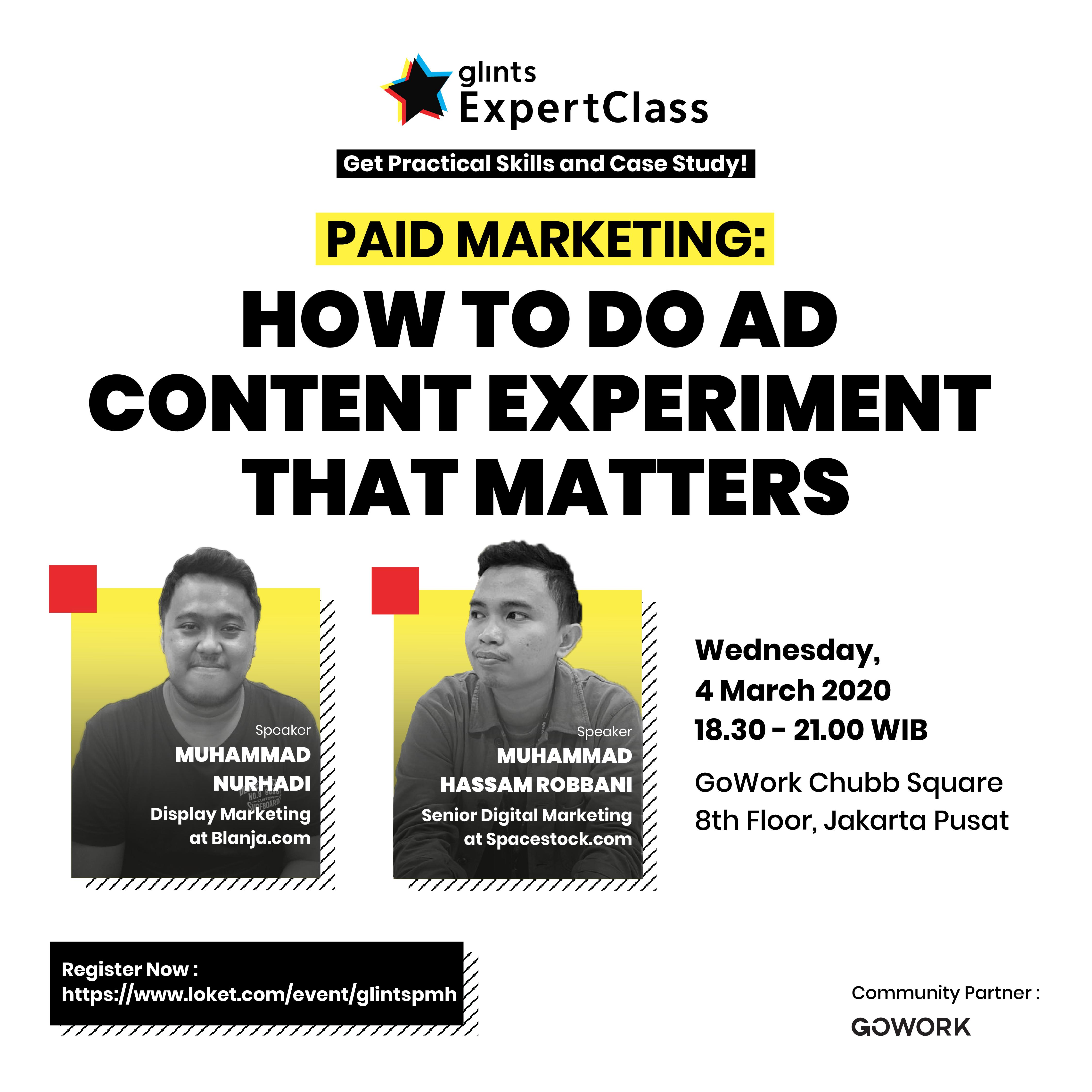 Glints Expert Class - Paid Marketing : How To Do Ad Content Experiment That Matters