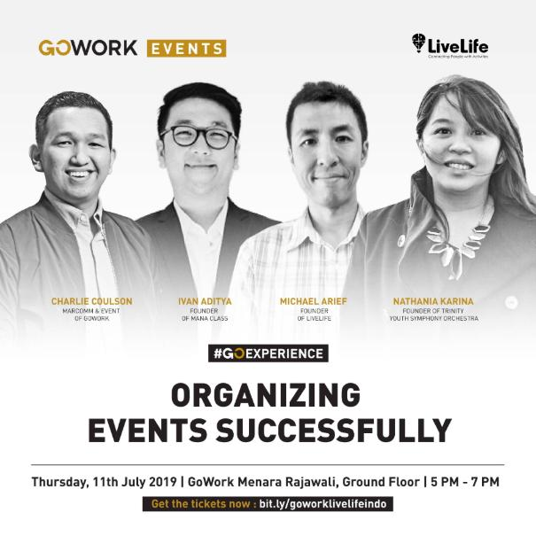 GoWork X LiveLifeIndo : Organizing Events Successfully