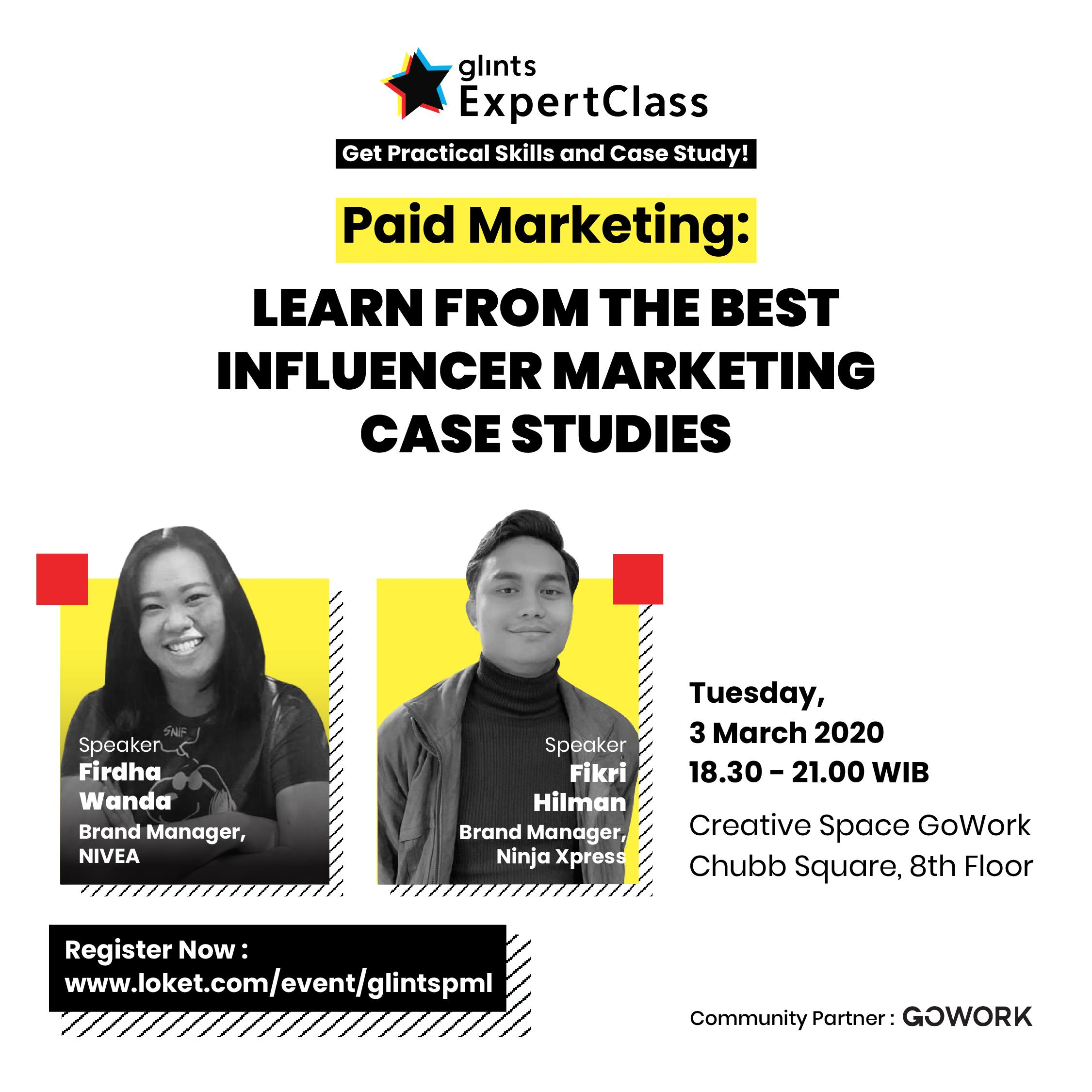 Glints Expert Class - Paid Marketing : Learn from the Best Influencer Marketing Case Studies