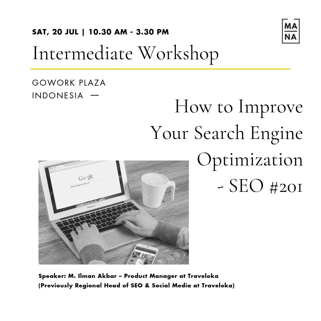 MANA CLASS : How to Improve Your Search Engine Optimization - SEO #201