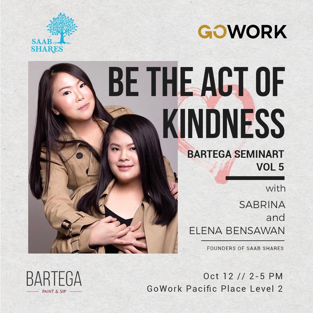 Bartega SeminART Vol.5 - (Be The Act Of Kindness)