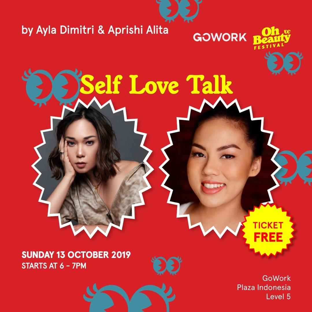 GoWork X Oh Beauty Festival : Self Love Talk