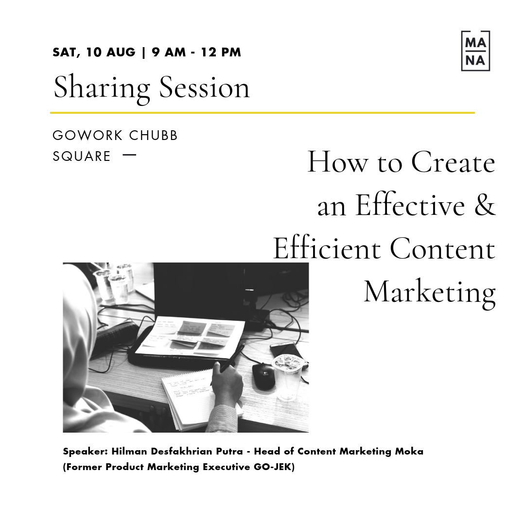 MANA CLASS : How to Create an Effective & Efficient Content Marketing