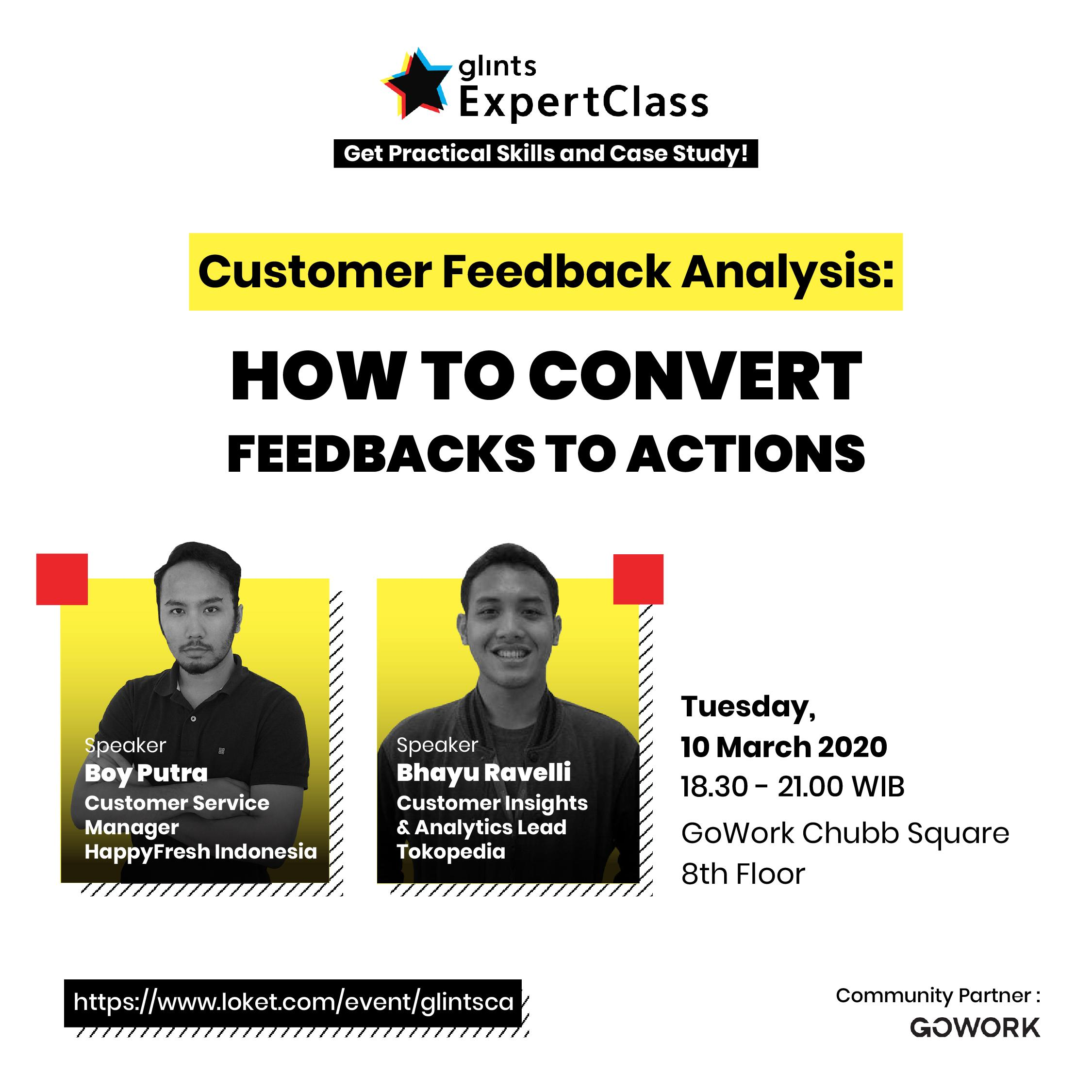 Glints Expert Class - Customer Feedback Analysis : How To Convert Feedbacks To Actions