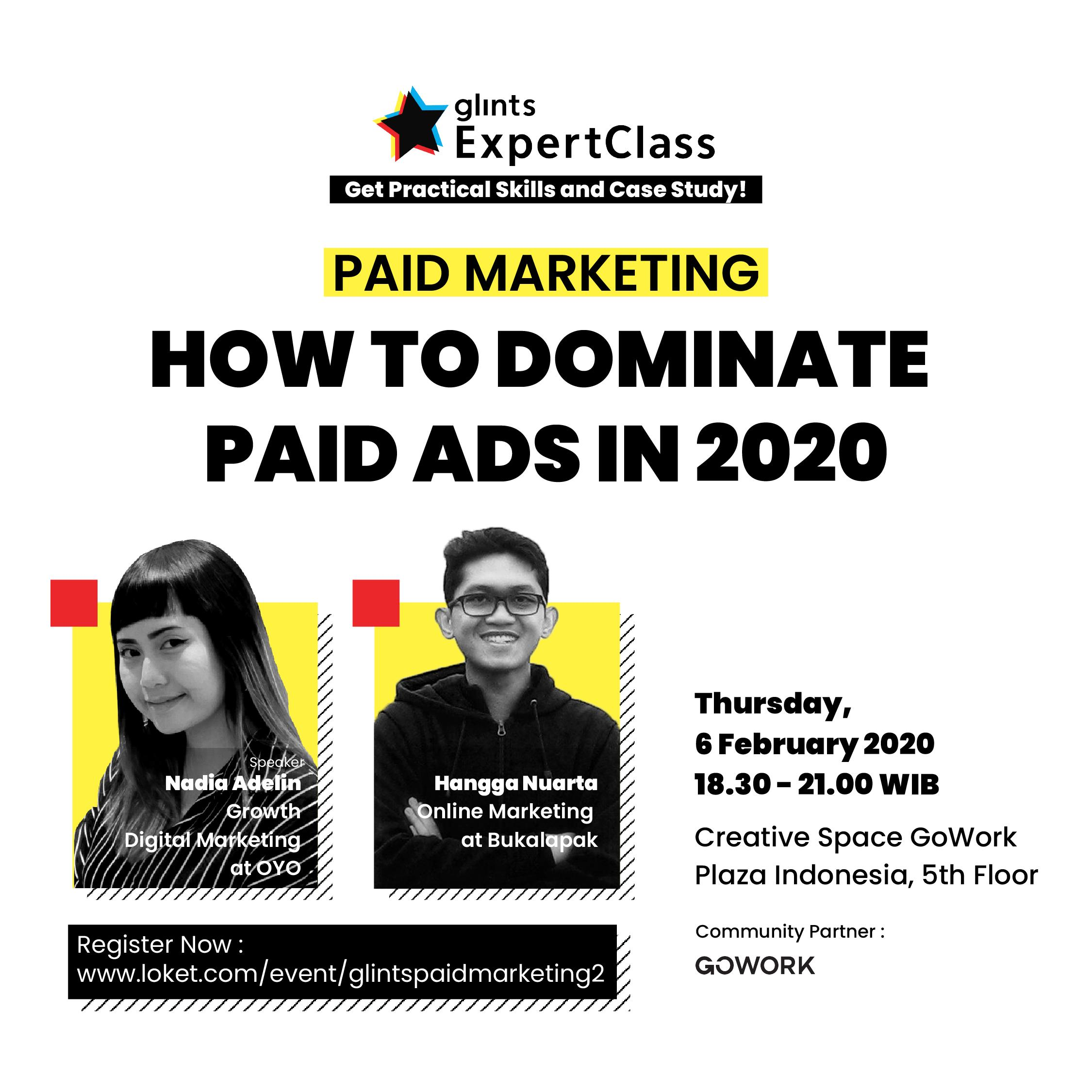 Glints Expert Class - Paid Marketing : How To Dominate Paid Ads In 2020