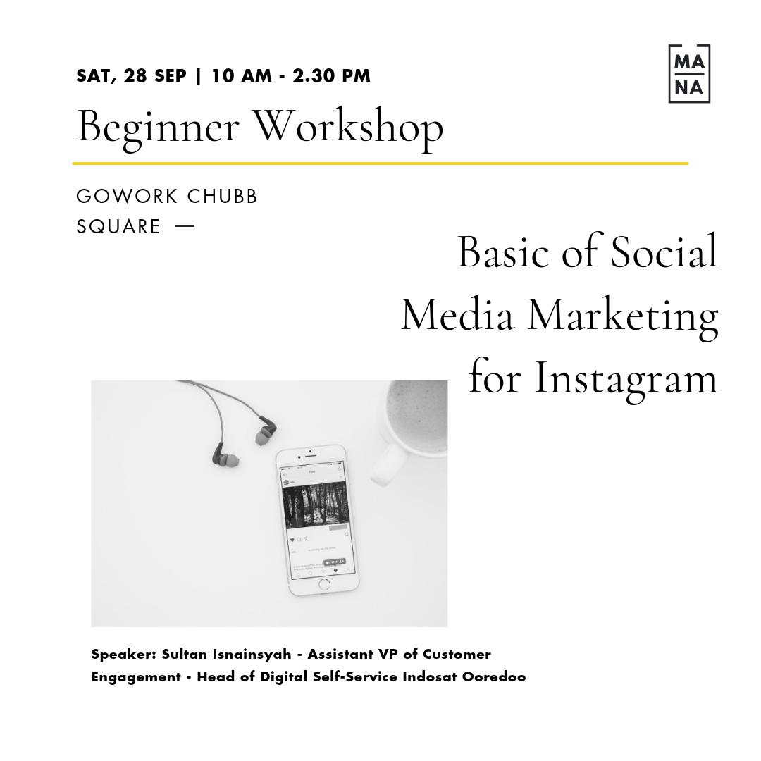 MANA CLASS : Basic of Social Media Marketing for Instagram