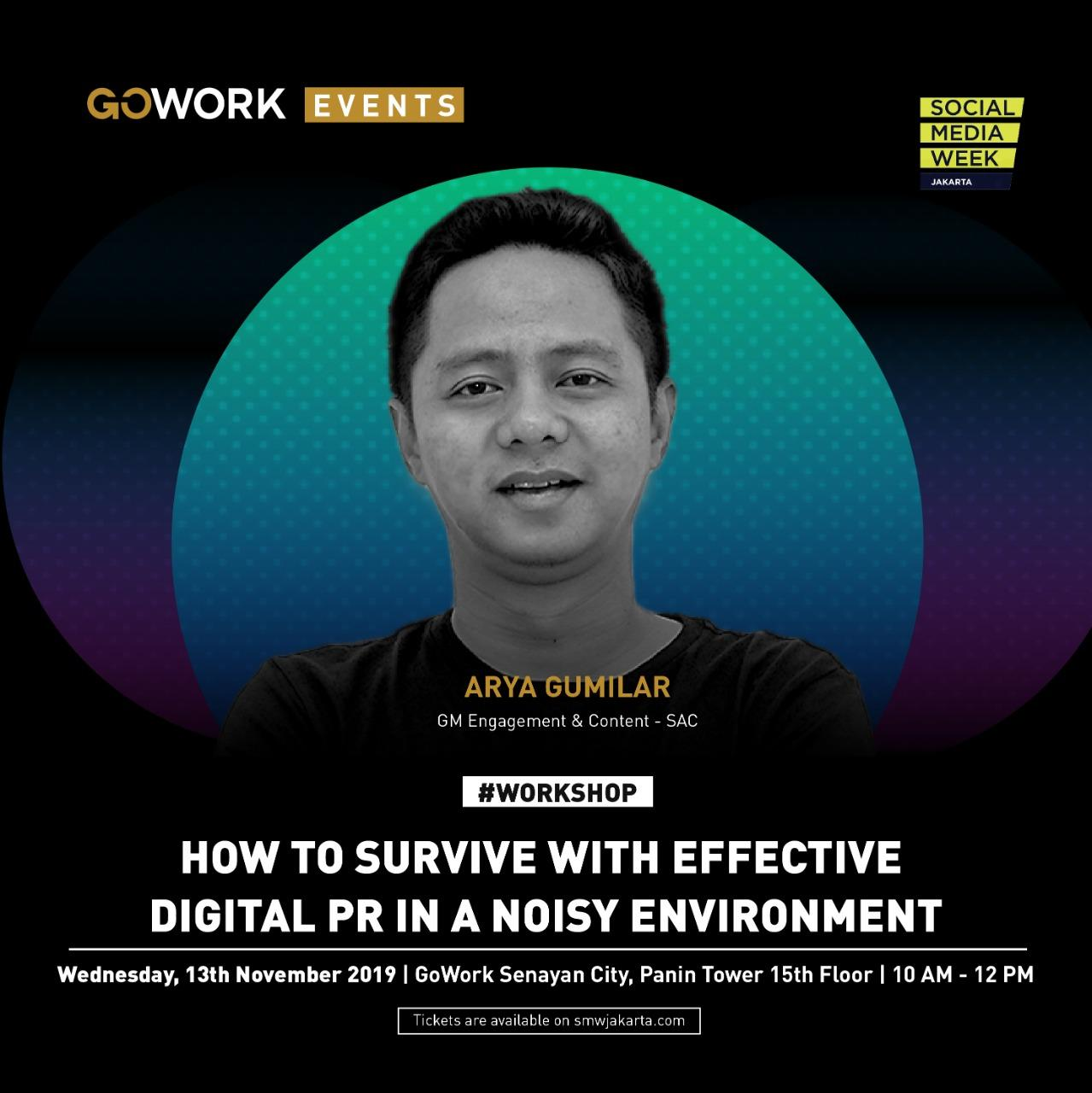 "GoWork X Social Media Week Jakarta: ""How to Survive with Effective Digital PR in a Noisy Environment"""
