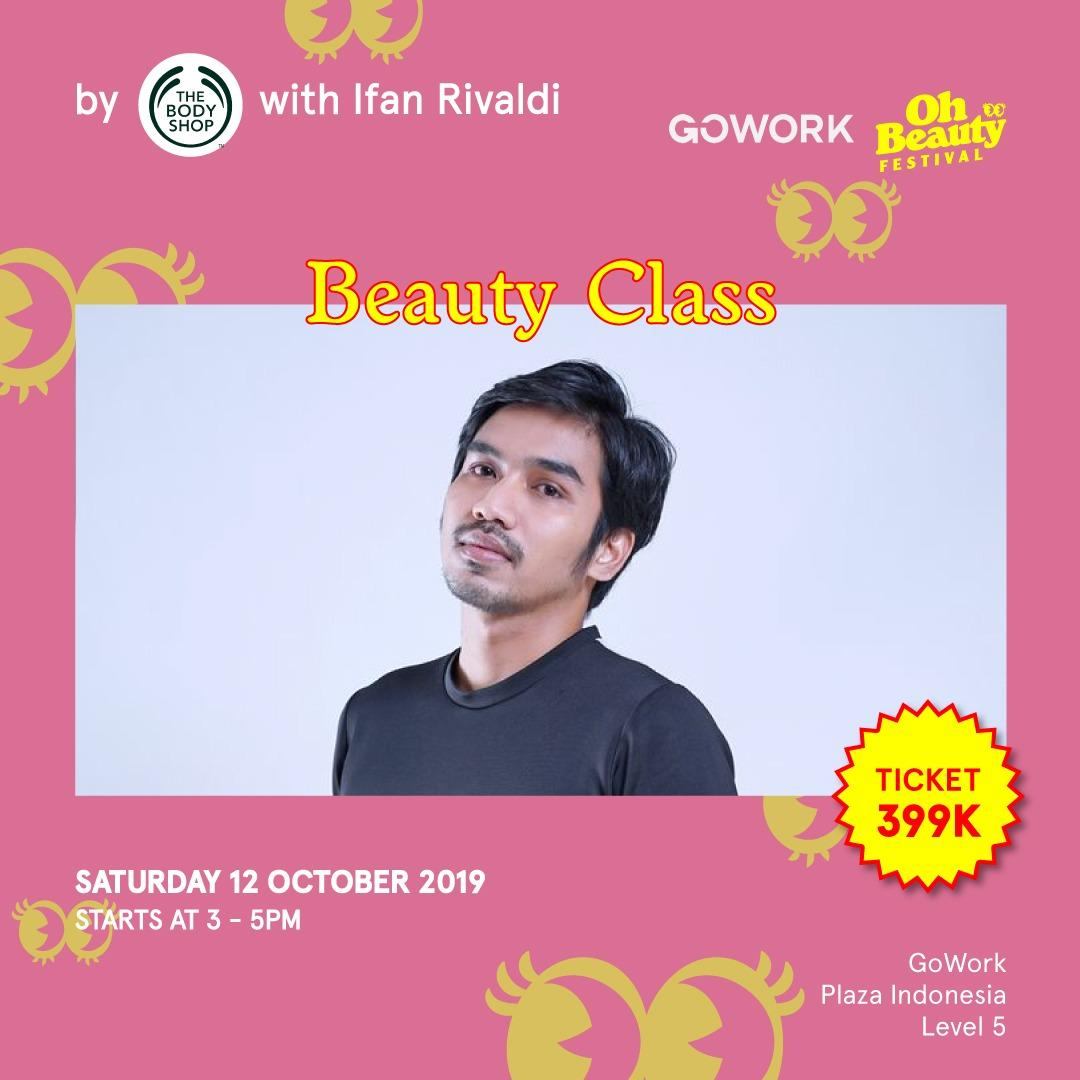 GoWork X Oh Beauty Festival : Beauty Class with Ivan Rivaldi