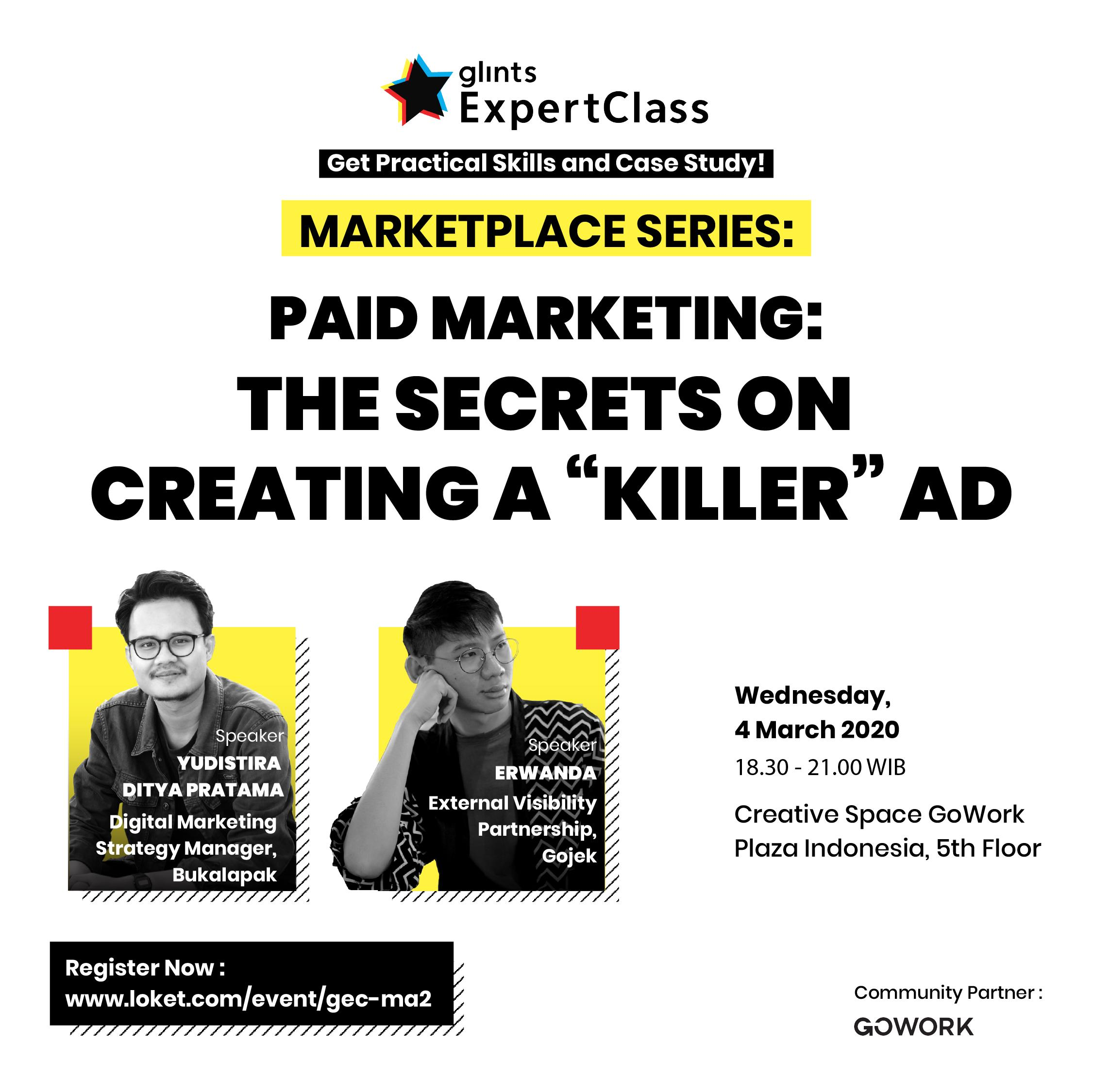 "Glints Expert Class - Paid Marketing : The Secret on Creating A ""Killer"" Ad"
