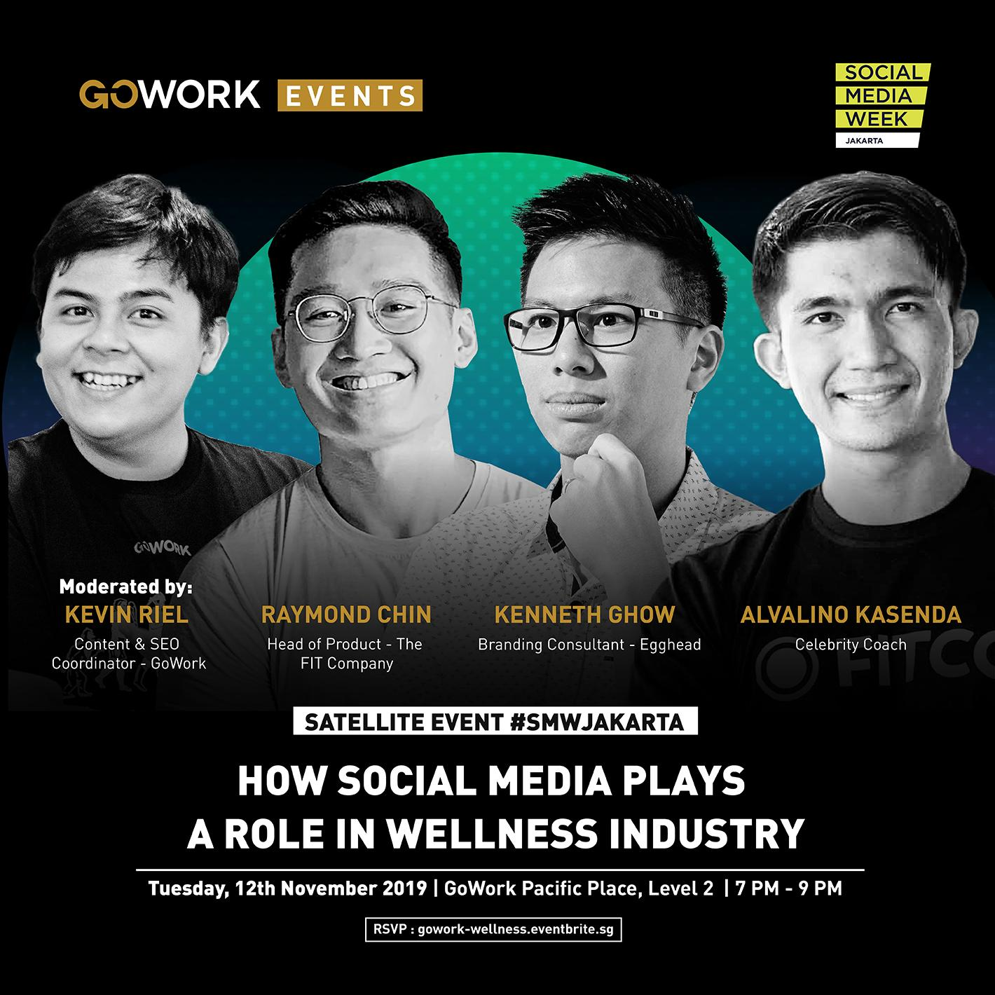 "GoWork X Social Media Week Jakarta: ""How Social Media Plays A Role In Wellness Industry"""