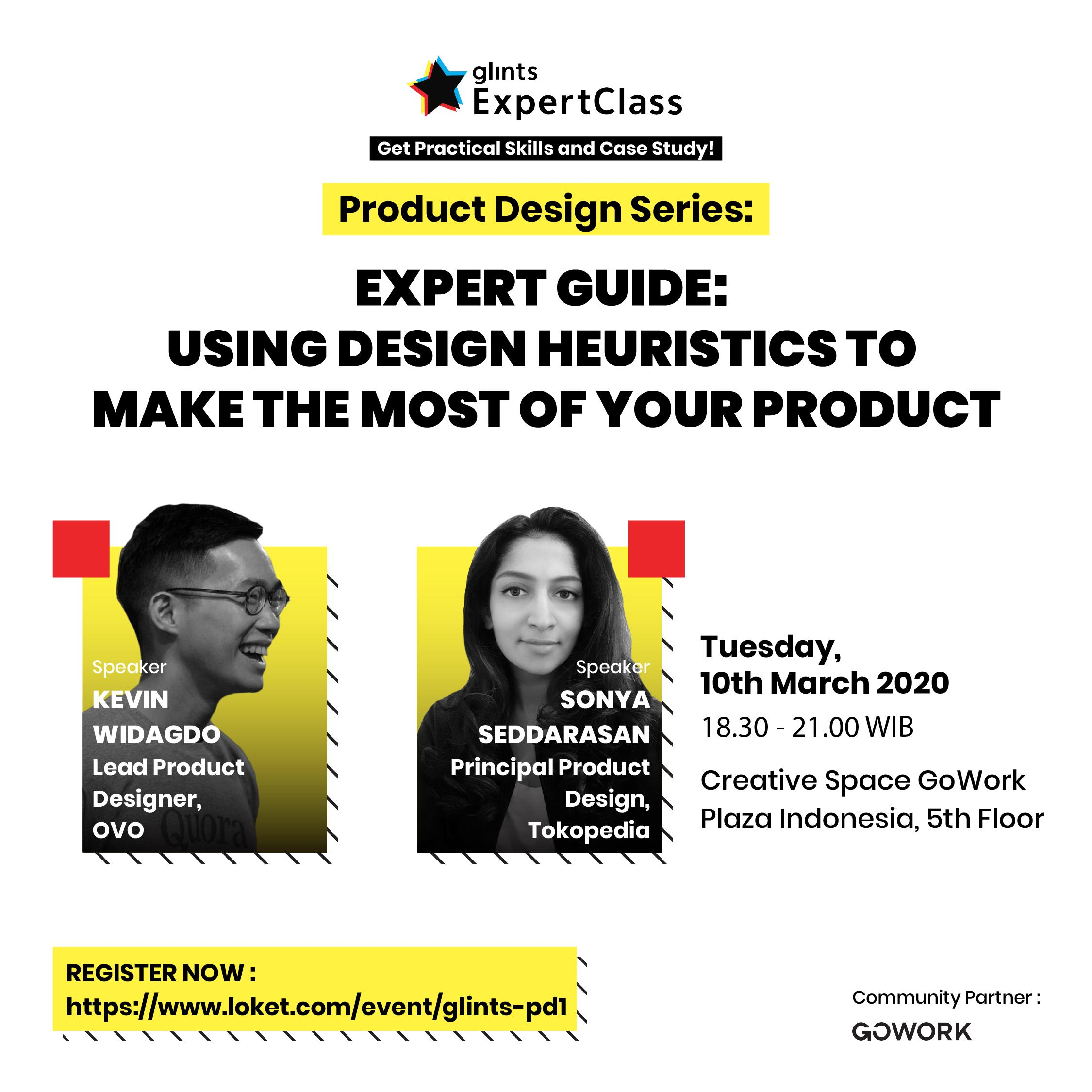Glints Expert Class - Product Design Series : Using Design Heuristics To Make The Most Of Your Product