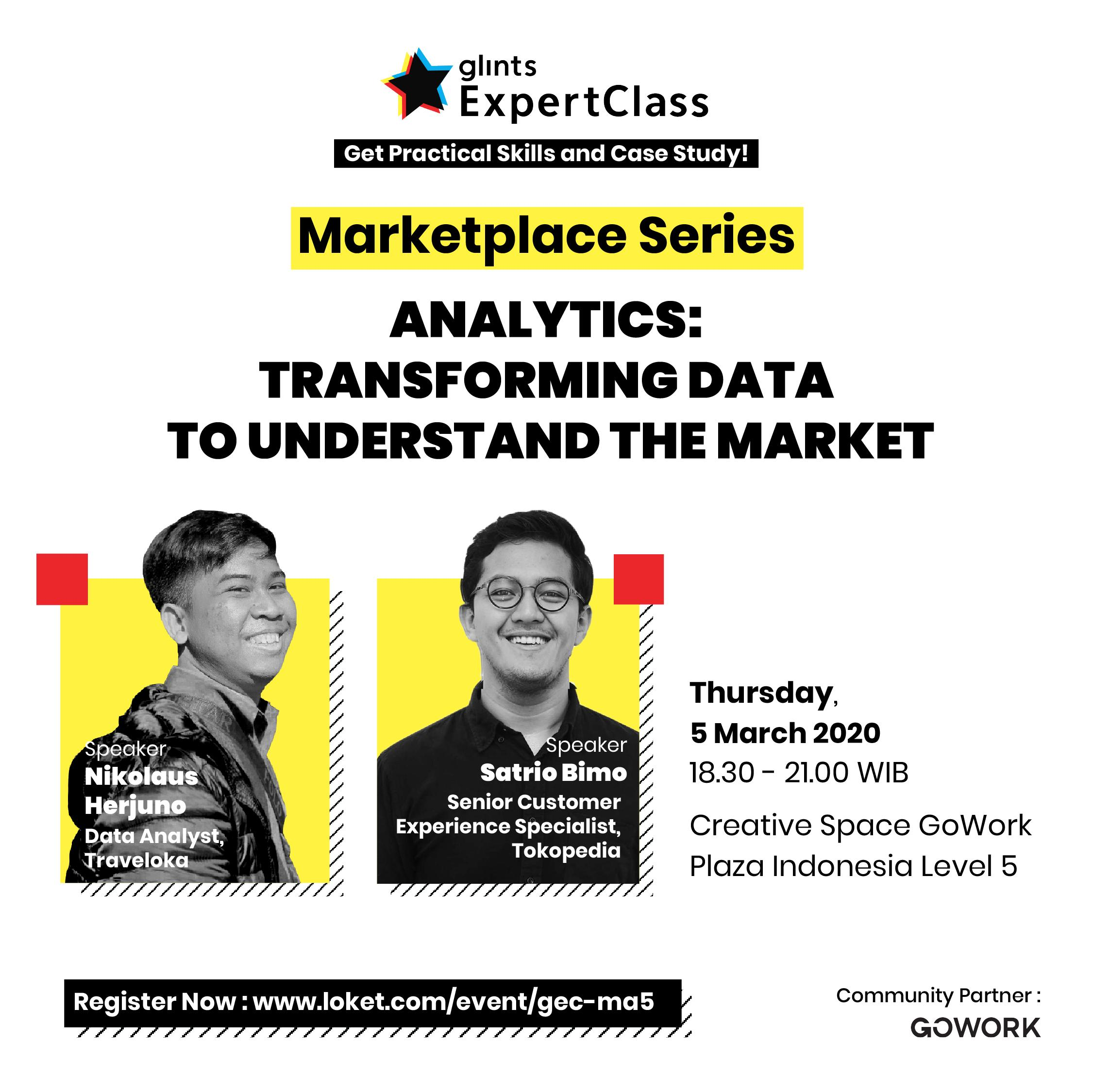 Glints Expert Class - Marketplace Series : Analytics Transforming Data To Understand The Market