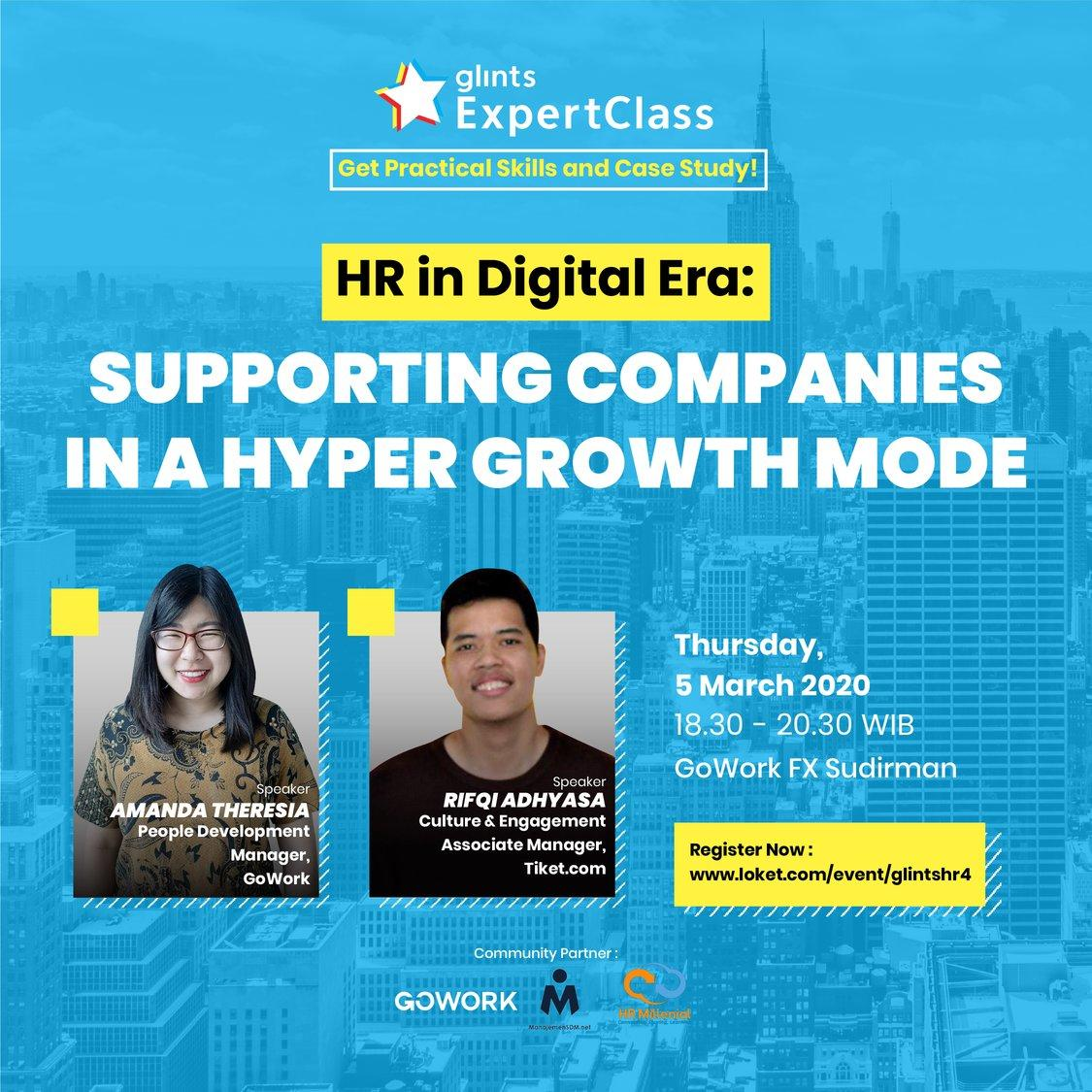 Glints Expert Class - HR in Digital Era : Supporting Companies In A Hyper Growth Mode