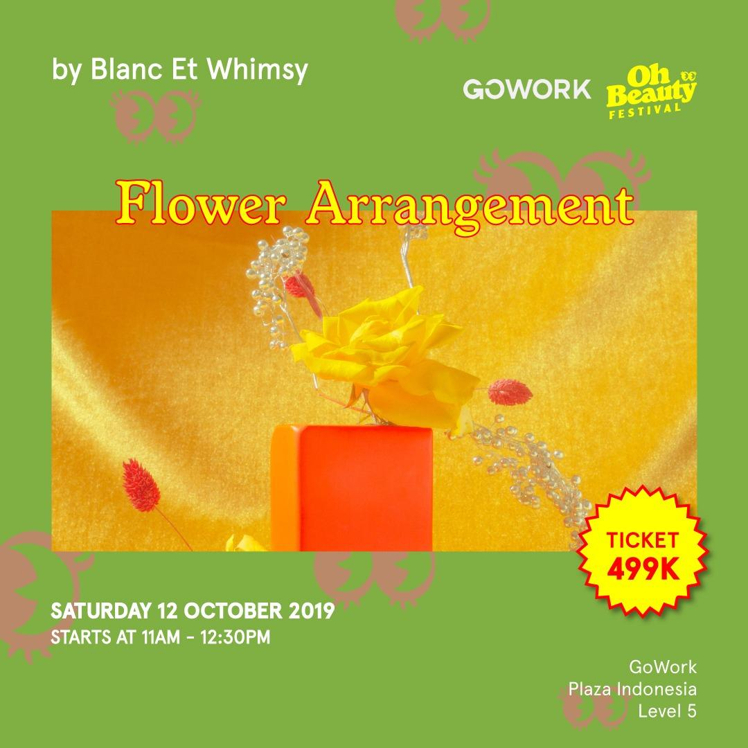 GoWork X Oh Beauty Festival : Flower Arrangement