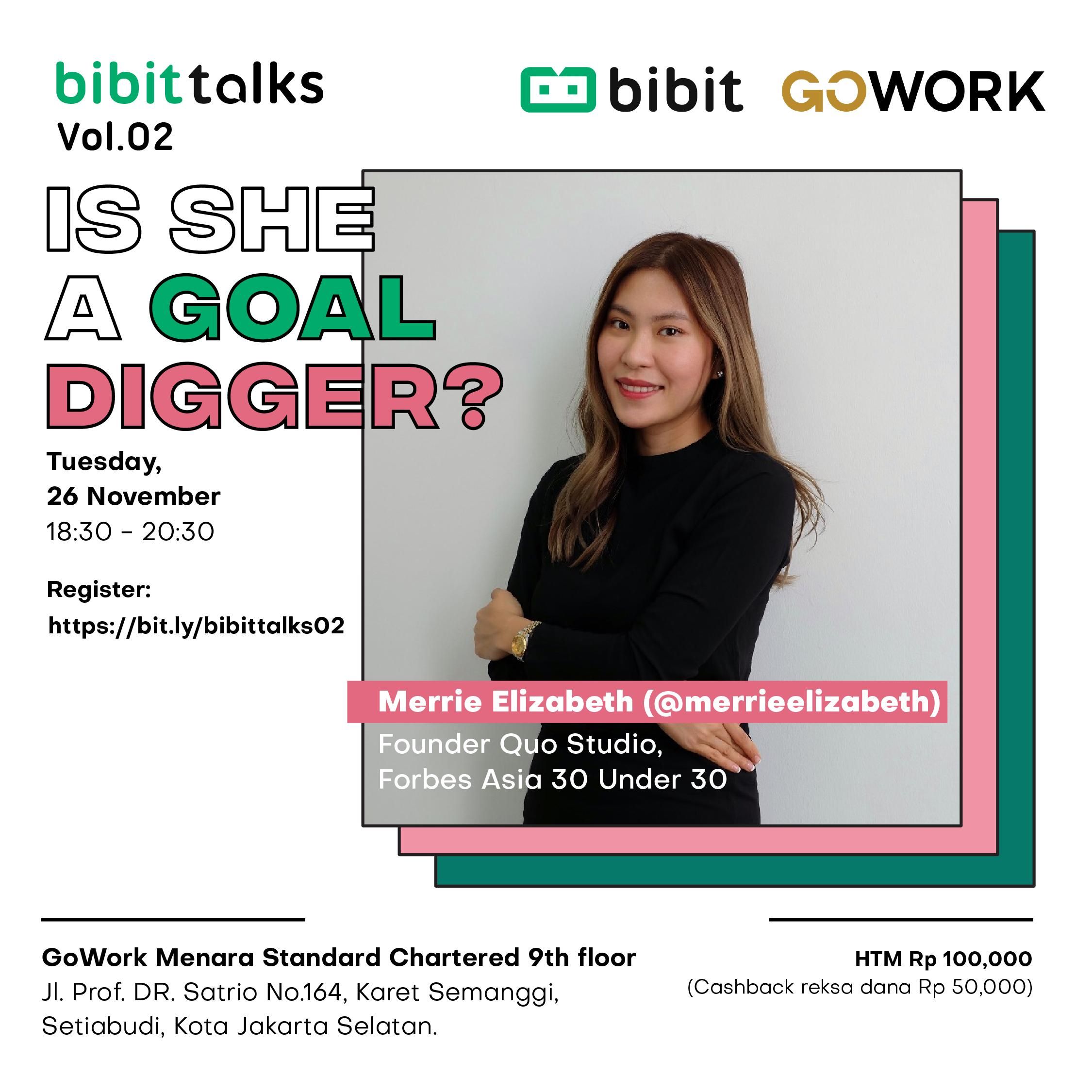 Bibit Talks Vol. 02 : Is She A Goal Digger?