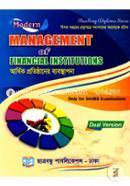 Modern Management Of Financial Institutions (Dual Version)  (bigoto Bochore Proshnopotrer Somadhaner Aloke Rochito) (Only For Daibib Examinations)