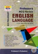 English Language: Professors MCQ Review (40th BCS Preliminary) Je Kono MCQ Porikkhar Shreshtho Sohayika (2019 Saler Porikkharthider Jonyo)