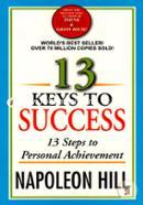 13 Keys To Success 13 Steps To Personal Achievement(World Best Seller)
