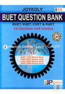 Joykoli Buet Question Bank (Buet, Kuet, Cuet, And Ruet ALl Questions With Solution)