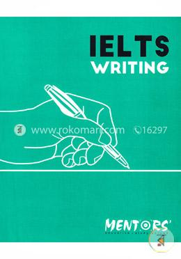IELTS Writing  Book –Task 1 And-2 (Academic And General Training)