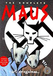 The Complete Maus: A Survivors Tale (Win Pulitzer Price 1992)