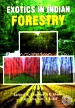 Exotics in Indian forestry-1st Ed