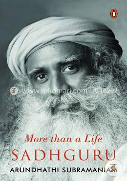 Sadhguru : More Than a Life