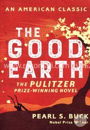 The Good Earth  An American Classic