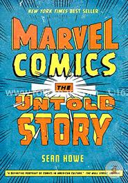 Marvel Comics: The Untold Story (P.S)
