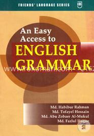 An Easy Access To English Grammar